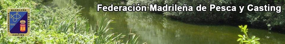 Federación Madrileña de Pesca y Casting